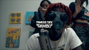Video: Famous Dex - Rambo